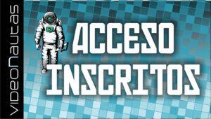 Acceso inscritos Videonautas